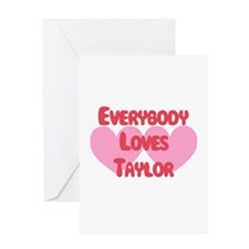 Everybody Loves Taylor Greeting Card