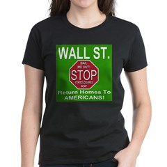 Wall St. STOP Foreclosures! Women's Dark T-Shirt