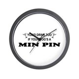 Min Pin You'd Drink Wall Clock