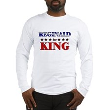 REGINALD for king Long Sleeve T-Shirt