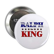 """RALPH for king 2.25"""" Button"""