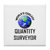 World's Coolest QUANTITY SURVEYOR Tile Coaster