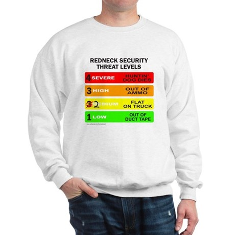 REDNECK SECURITY THREAT Sweatshirt