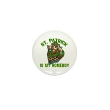 St Patrick is My Homeboy Mini Button (10 pack)