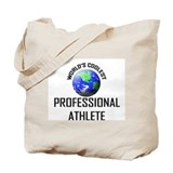 World's Coolest PROFESSIONAL ATHLETE Tote Bag