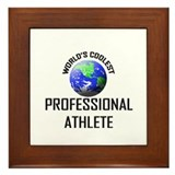 World's Coolest PROFESSIONAL ATHLETE Framed Tile