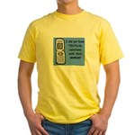 i did NOT have TEXTUAL relations Yellow T-Shirt