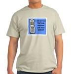 i did NOT have TEXTUAL relations Light T-Shirt