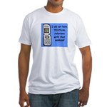 i did NOT have TEXTUAL relations Fitted T-Shirt