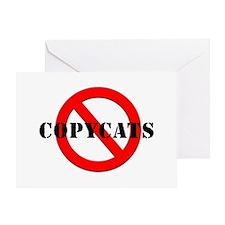 Anti Copycats Greeting Card