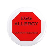 """Stop! Egg Allergy 3.5"""" Button"""