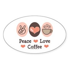 Peace Love Coffee Lovers Oval Decal