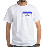 Mr. Right Shirt