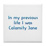 PL Calamity Jane Tile Coaster