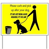 """Curb Your Dog"" Yard Sign"