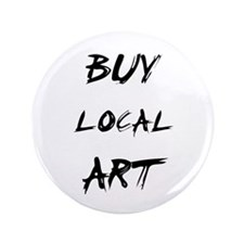 "Buy Local Art 3.5"" Button"
