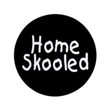 "Homeskooled 3.5"" Button"