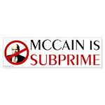 McCain is Subprime bumper sticker
