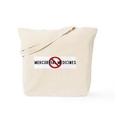 Anti mercuruial medicines Tote Bag