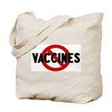 Anti vaccines Tote Bag