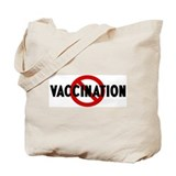 Anti vaccination Tote Bag