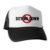 Anti sitting down Trucker Hat