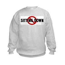 Anti sitting down Sweatshirt