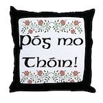 'Kiss My Arse!' 2 Throw Pillow