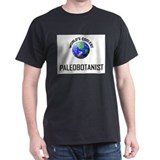 World's Coolest PALEOBOTANIST T-Shirt