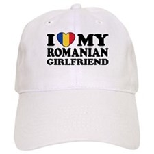 I Love My Romanian Girlfriend Baseball Cap