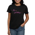 Girl Thing Women's Dark T-Shirt