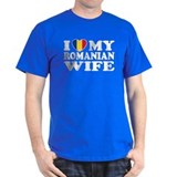I Love my Romanian Wife T-Shirt