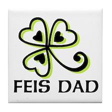 Feis dad  Tile Coaster