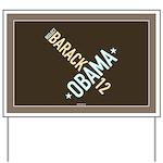 Twisted Brown Obama Yard Sign