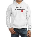 Kiss Me, I'm American Hooded Sweatshirt