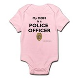 """My Mom Is A Police Officer"" Infant Body"