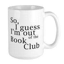 So, I guess I'm out of the Book Club Mug