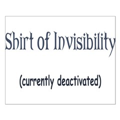 Shirt of Invisibility - curre Small Poster