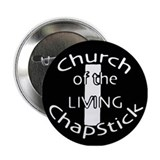 I HAVE ACCEPTED CHAPSTICK AS MY PERSONAL SAVIOR