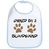 Owned By A Bloodhound Bib