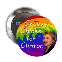 Groovy Chicks for Clinton Buttons (10 pack)