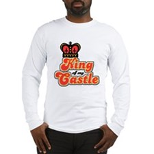 King Of My Castle Long Sleeve T-Shirt