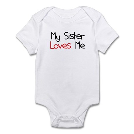 My Sister Loves Me Infant Bodysuit