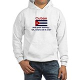 Good Looking Cuban Hoodie