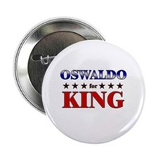 "OSWALDO for king 2.25"" Button (10 pack)"