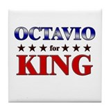 OCTAVIO for king Tile Coaster