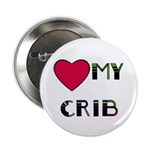 LOVE MY CRIB Button