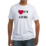 LOVE MY CRIB Fitted T-Shirt