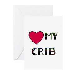 LOVE MY CRIB Greeting Cards (Pk of 10)