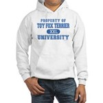 Toy Fox Terrier U. Hooded Sweatshirt